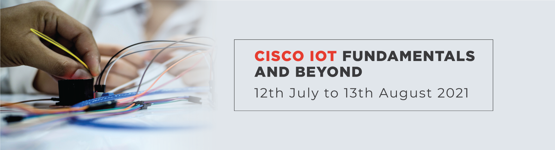 Cisco-IoT-12th July to 13th August 2021